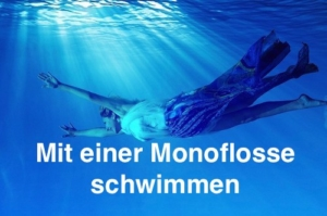 Mit Monoflosse schwimmen